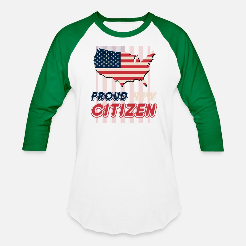 American T-Shirts - American - Proud New Citizen - US Flag Humor - Unisex Baseball T-Shirt white/kelly green