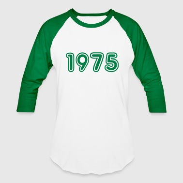 1975, Numbers, Year, Year Of Birth - Baseball T-Shirt