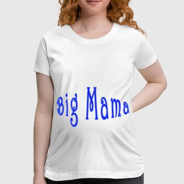 Women's Maternity T-Shirt Big Mama in Blue - Women's Maternity T-Shirt