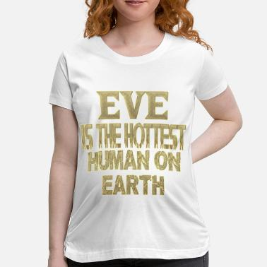 Ev Eve - Women's Maternity T-Shirt