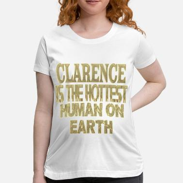 Clarence Clarence - Women's Maternity T-Shirt
