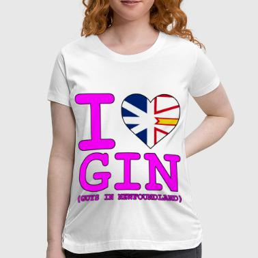 I HEART GIN Guys in Newfoundland - Women's Maternity T-Shirt