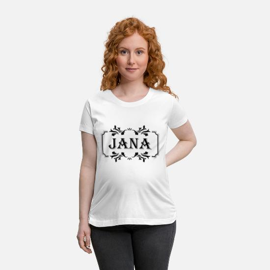 First T-Shirts - First Name Jana girl woman female gift - Maternity T-Shirt white