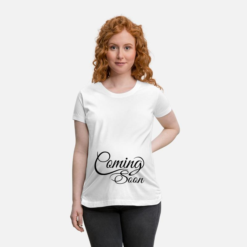 828a60e003c2d Coming Soon Maternity T-Shirt | Spreadshirt