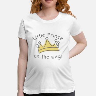 Mommy Little Prince Little Prince On The Way - Women's Maternity T-Shirt