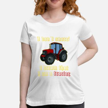 Tractor Tractor - Maternity T-Shirt