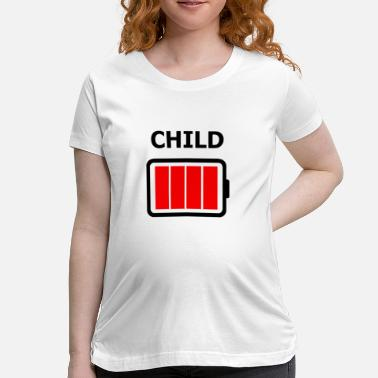 Battery Charge Child Battery Fully Charged - Maternity T-Shirt