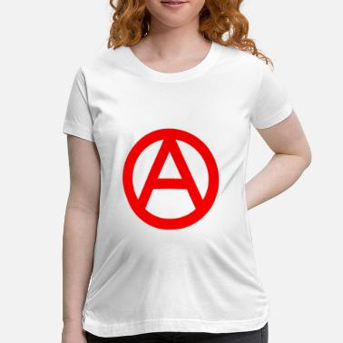 Anarchy Logo The Anarchy A Symbol  Anarchy Anarchist Logo red - Women's Maternity T-Shirt