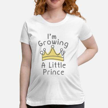 Mommy Little Prince I'm Growing A Little Prince - Women's Maternity T-Shirt