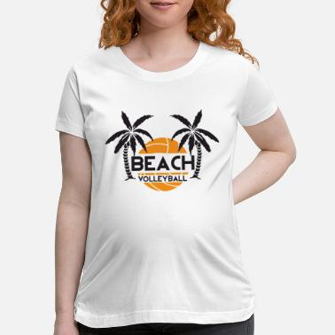 Beach Volleyball Volleyball - Beach volleyball - Maternity T-Shirt