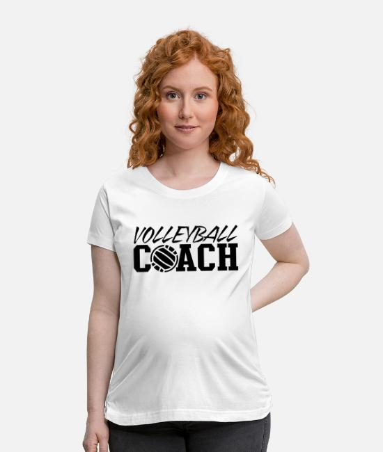 Funny Volleyball Coach T-Shirts - volleyball coach - Maternity T-Shirt white