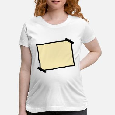 Piece Of Paper Blank piece of paper stuck note - Maternity T-Shirt