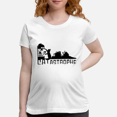 Catastrophe CATastrophe - Maternity T-Shirt
