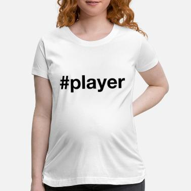 Tennis Player PLAYER - Maternity T-Shirt