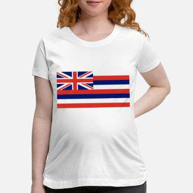State Flag Hawaii State Flag - Maternity T-Shirt