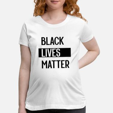Obama Simple Black Lives Matter in Black and White - Maternity T-Shirt