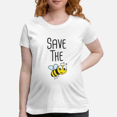 Save Save The Bees - Maternity T-Shirt