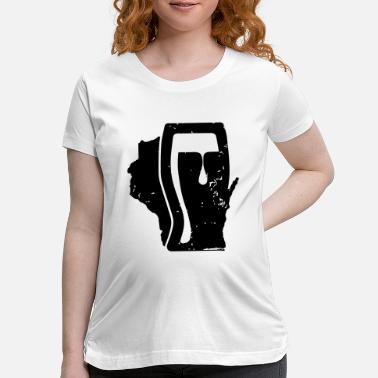 State Of Wisconsin Beer Wisconsin - Maternity T-Shirt