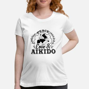 Aikido Peace Love And Aikido Shirt - Maternity T-Shirt