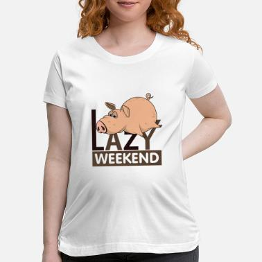 Elephant And Piggie Lazy Piggy Weekend - Maternity T-Shirt