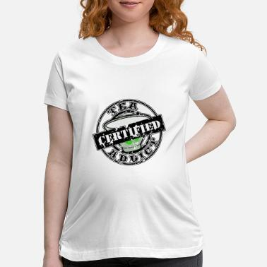 Tea Tea - Tea Addict - Maternity T-Shirt