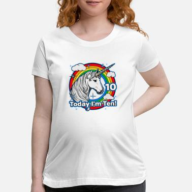 Cute Kid's 10th Birthday Unicorn Rainbow Today I'm Ten - Maternity T-Shirt