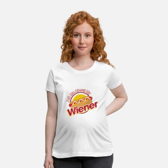Italian T-Shirts - Ask me about my Wiener - Maternity T-Shirt white