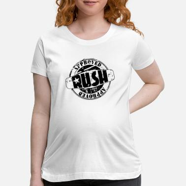 Rush Approved RUSH - Maternity T-Shirt