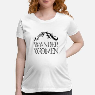 Alps Hiking saying gift nature mountain - Maternity T-Shirt