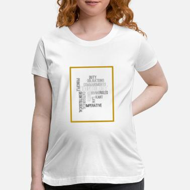 Ethics ethics quotes - Maternity T-Shirt