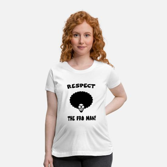 Movie T-Shirts - RESPECT AFRO - Maternity T-Shirt white