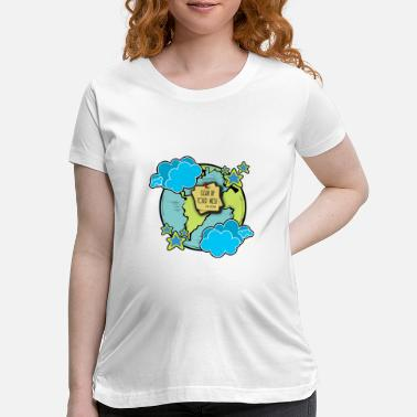 Clean Up Earth clean up! - Maternity T-Shirt