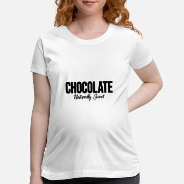 Magic Chocolate Naturally Sweet, black woman, natural - Maternity T-Shirt