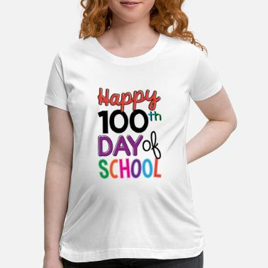 100th Days of School - Maternity T-Shirt