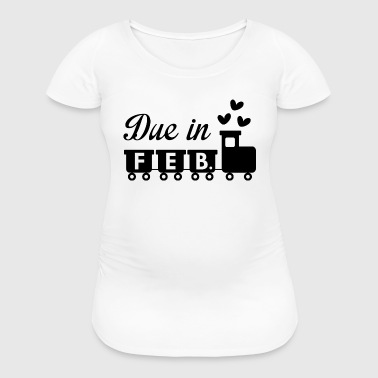 Due In February - Women's Maternity T-Shirt