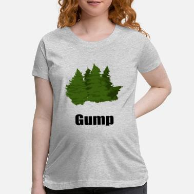 Gump Forest Gump - Maternity T-Shirt