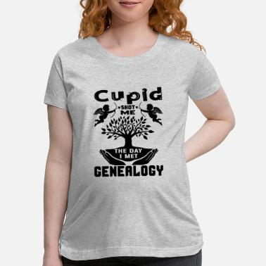Cupid Cupid Shot Me The Day I Met Genealogy - Maternity T-Shirt