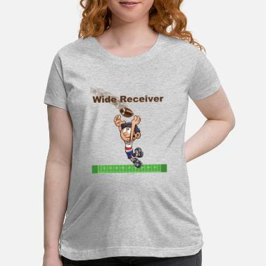 Wide Receiver Wide Receiver - Maternity T-Shirt
