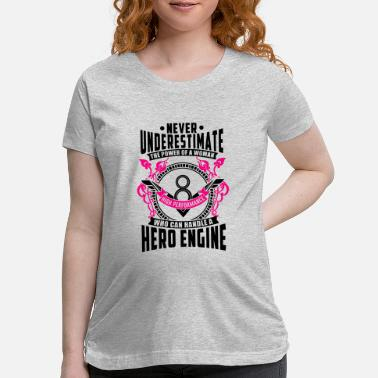 Dodge Charger The Power of a Woman! Who can Handle a V8 Engine - Maternity T-Shirt
