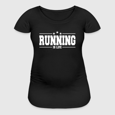 running is life 1 - Women's Maternity T-Shirt