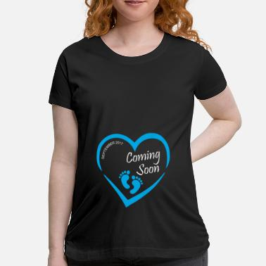 Baby Coming Soon Baby coming soon - Women's Maternity T-Shirt