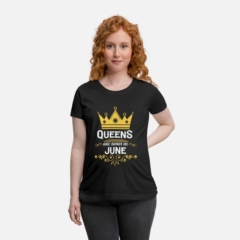 Age T-Shirts - queens are born in june - Maternity T-Shirt black