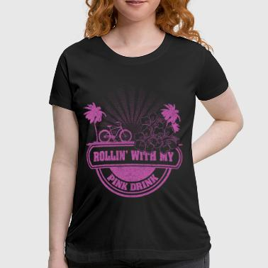 cycling with my pink drink - Women's Maternity T-Shirt