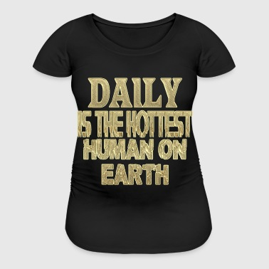 Daily - Women's Maternity T-Shirt