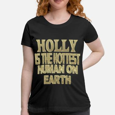 Hollie Holly - Women's Maternity T-Shirt
