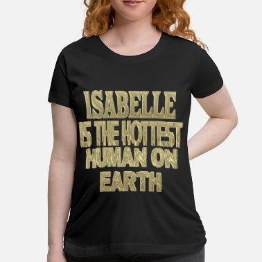 Isabell Isabelle - Women's Maternity T-Shirt