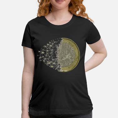 End End of the euro - Maternity T-Shirt