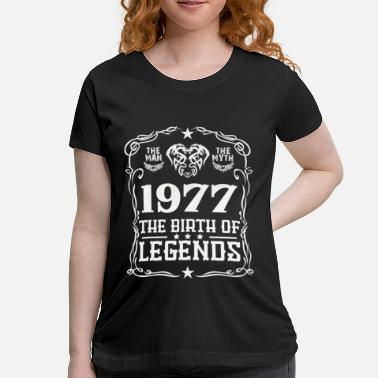 1977 Legend Legends 1977 - Maternity T-Shirt