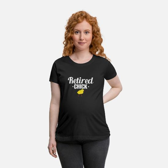 Tee T-Shirts - Retired Chick - Maternity T-Shirt black