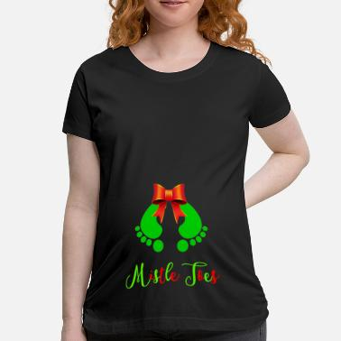 Christmas Mistle Toes Baby Footprints - Maternity T-Shirt